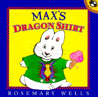 Max's Dragon Shirt By Wells, Rosemary/ Wells, Rosemary (ILT)