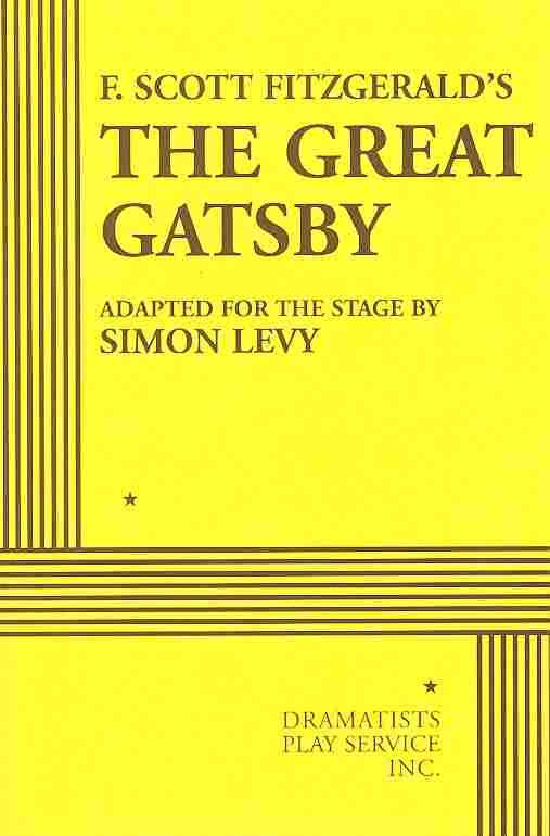 Great Gatsby By Fitzgerald, F. Scott/ Levy, Simon (ADP)